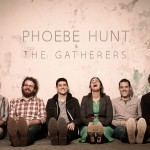 phoebe hunt & the gatherers